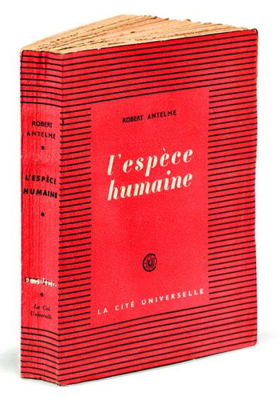 Antelme, Robert. L'Espèce humaine,  1947.