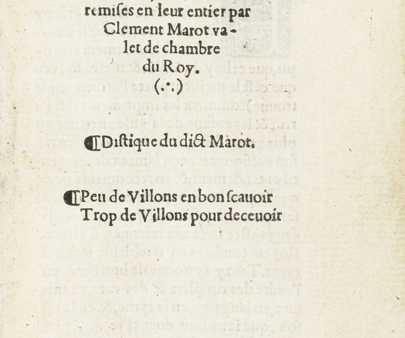 Les Œuvres de François Villon de Paris. Les Cantiques de la paix par Clément Marot.