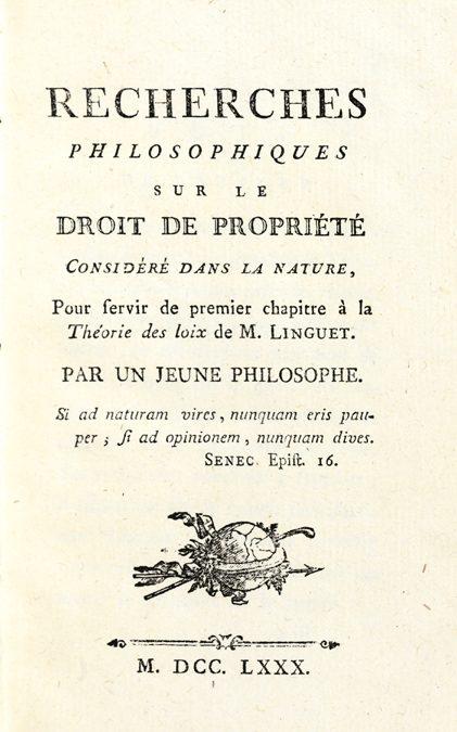 Brissot de Warville, Jacques Pierre. Recherches philosophiques sur le droit de propriété, 1780.